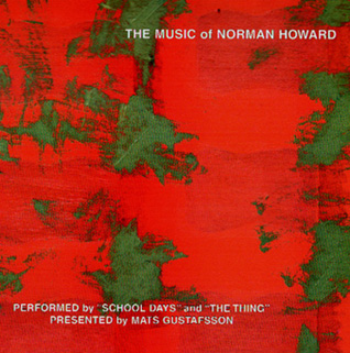 Mats Gustafsson - The Music of Norman Howard - Outside Cover